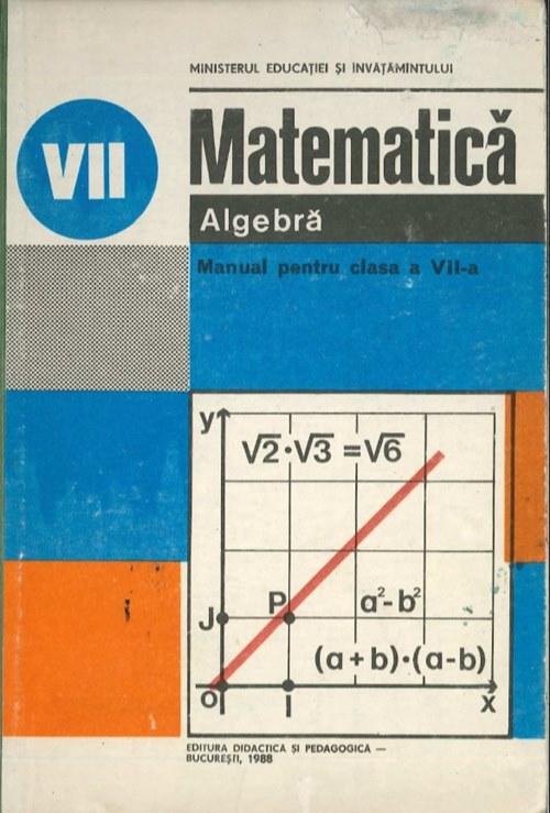 Algebră - Manual pentru clasa a VII