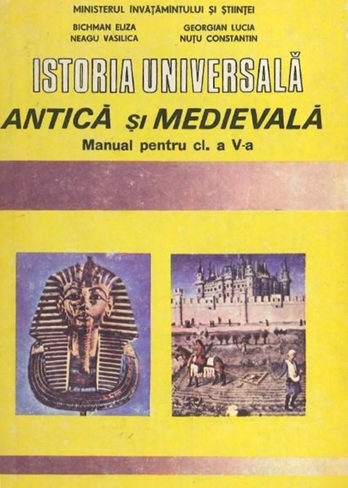 Istoria universală Antică şi Medievală - Manual pentru clasa V-a